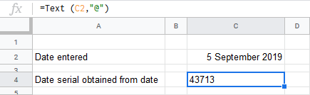 A screen capture of Google sheets showing how a date is turned into date serial. In Cell C2, the entry is 5 September 2019. In Cell C4, the content is 43713. The formular bar while C4 is highlighted shows the formula above, used to convert a date to a date serial.