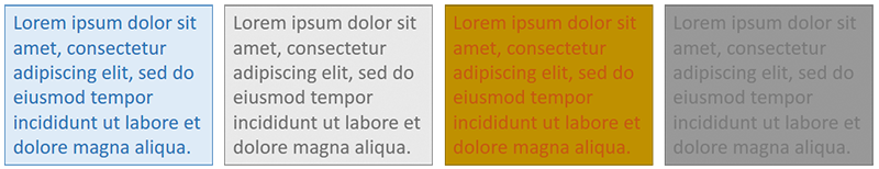 Leftmost: a blue lorem ipsum textbox with a darker blue letters. Left-center: the grayscaled version of the blue textbox; the text are still readable. Right-center: a dark yellow lorem ipsum textbox with red letters. Rightmost: the grayscaled version of the yellow textbox; the text are barely readable.